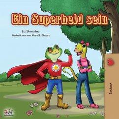 Ein Superheld sein