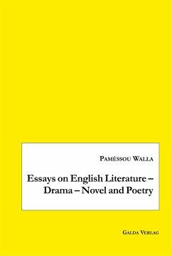 Essays on English Literature - Drama - Novel and Poetry - Walla, Paméssou