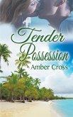 Tender Possession