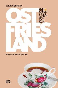 Fettnäpfchenführer Ostfriesland (eBook, ePUB) - Gühmann, Sylvie