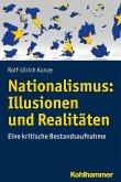 Nationalismus: Illusionen und Realitäten (eBook, ePUB)