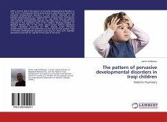 The pattern of pervasive developmental disorders in Iraqi children