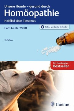 Unsere Hunde - gesund durch Homöopathie - Wolff, Hans Günter