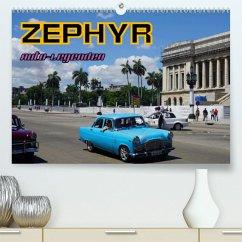 Auto-Legenden: ZEPHYR(Premium, hochwertiger DIN A2 Wandkalender 2020, Kunstdruck in Hochglanz)