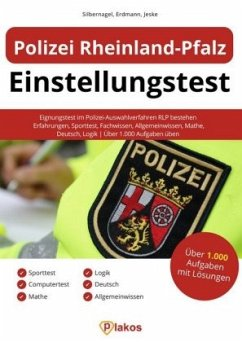 Polizei Rheinland-Pfalz Einstellungstest - Silbernagel, Philipp; Erdmann, Waldemar; Jeske, Philip
