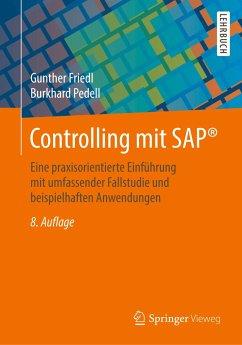 Controlling mit SAP® - Friedl, Gunther; Pedell, Burkhard