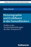 Historiographie und Erzählkunst in den Samuelbüchern (eBook, PDF)