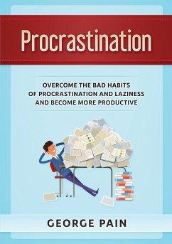 Procrastination - Pain, George
