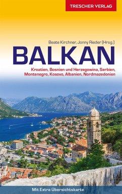 Reiseführer Balkan (eBook, ePUB) - Kirchner, Beate; Rieder, Jonny