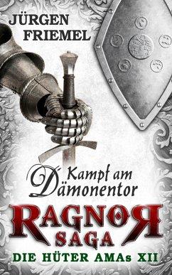 Kampf am Dämonentor / Ragnor Saga Bd.12 (eBook, ePUB)