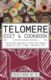 The Telomere Diet and Cookbook (eBook, ePUB)