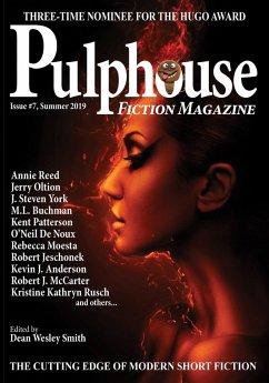 Pulphouse Fiction Magazine Issue #7 (eBook, ePUB) - Reed, Annie; Noux, O'Neil de; Jeschonek, Robert; McCarter, Robert J.; Dennett, Preston; Swann, S. Andrew; Adams, Jason A.; Babcock, Teri J.; Williams, Ryan M.; Oltion, Jerry; Patterson, Kent; Anderson, Kevin J.; Rowland, C. A.; Dermatis, Dayle A.; Rusch, Kristine Kathryn; Vagle, Rob; York, J. Steven
