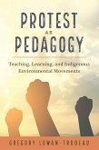 Protest as Pedagogy (eBook, ePUB)