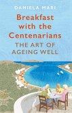 Breakfast with the Centenarians (eBook, ePUB)