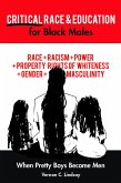 Critical Race and Education for Black Males (eBook, ePUB)
