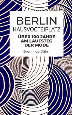 Berlin Hausvogteiplatz - Dähn, Brunhilde