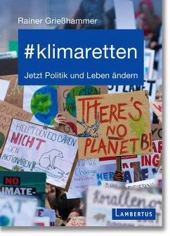#klimaretten - Grießhammer, Prof. Dr. Rainer