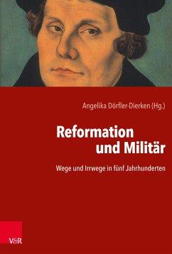 Reformation und Militär (eBook, PDF)