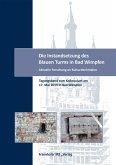 Die Instandsetzung des Blauen Turms in Bad Wimpfen. (eBook, PDF)