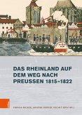 Das Rheinland auf dem Weg nach Preußen 1815-1822 (eBook, PDF)