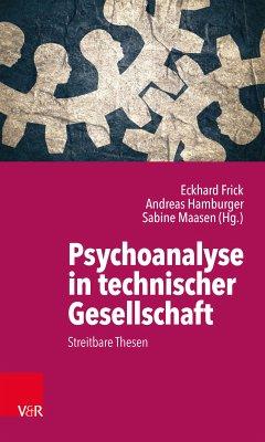 Psychoanalyse in technischer Gesellschaft (eBook, PDF)