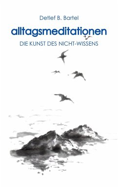 alltagsmeditationen (eBook, ePUB) - Bartel, Detlef B.