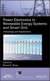 Power Electronics in Renewable Energy Systems and Smart Grid (eBook, PDF)