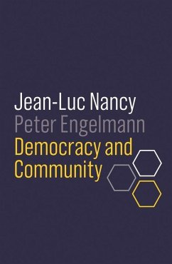 Democracy and Community (eBook, ePUB) - Nancy, Jean-Luc; Engelmann, Peter