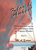 Klor bi Anker! Oder Geschichten vom zweiten und wahrhaftigen Leben des Kaftains Blaubeer (Band 3) (eBook, ePUB)