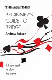The Times Beginner's Guide to Bridge: All you need to play the game (The Times Puzzle Books) (eBook, ePUB)
