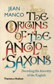 The Origins of the Anglo-Saxons