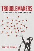 Troublemakers (eBook, ePUB)