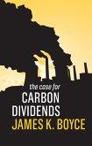 The Case for Carbon Dividends (eBook, ePUB)