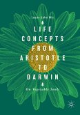 Life Concepts from Aristotle to Darwin