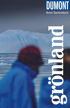 DuMont Reise-Taschenbuch Reiseführer Grönland - Barth, Sabine