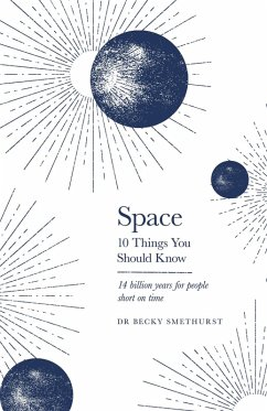Space: 10 Things You Should Know (eBook, ePUB) - Smethurst, Rebecca