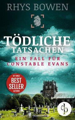 Tödliche Tatsachen / Ein Fall für Constable Evans Bd.7 (eBook, ePUB) - Bowen, Rhys