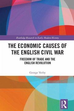 The Economic Causes of the English Civil War (eBook, ePUB) - Yerby, George