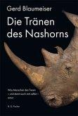 Die Tränen des Nashorns