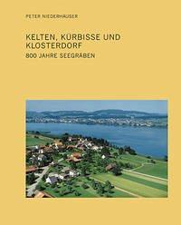 Kelten, Kürbisse und Klosterdorf