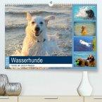 Wasserhunde 2018. Hunde am und im Wasser(Premium, hochwertiger DIN A2 Wandkalender 2020, Kunstdruck in Hochglanz)