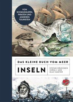 Das kleine Buch vom Meer: Inseln - Kruecken, Stefan