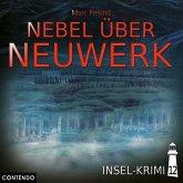 Insel-Krimi - Nebel über Neuwerk, 1 Audio-CD