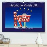 Historische Motels USA - Kultstätten jenseits der Highways(Premium, hochwertiger DIN A2 Wandkalender 2020, Kunstdruck in