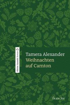 Weihnachten auf Carnton (eBook, ePUB) - Alexander, Tamera
