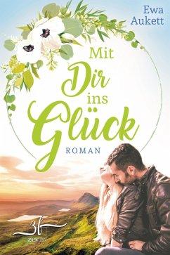 Mit Dir ins Glück (eBook, ePUB) - Aukett, Ewa