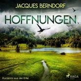 Hoffnungen - Kurzkrimi aus der Eifel (Ungekürzt) (MP3-Download)