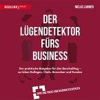 Der Lügendetektor fürs Business (MP3-Download)