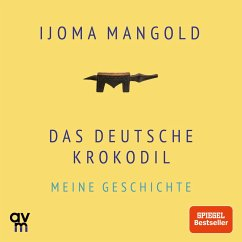 Das deutsche Krokodil (MP3-Download) - Mangold, Ijoma