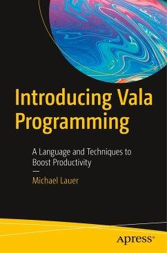 Introducing Vala Programming - Lauer, Michael